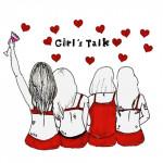 Girl'sTalk #私たちの恋愛事情